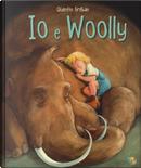 Io e Woolly by Quentin Gréban
