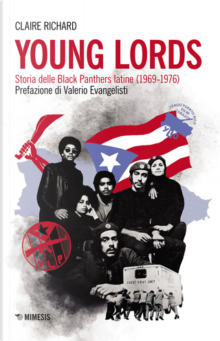 Young Lords. Storia delle Black Panthers latine (1969-1976) by Richard Claire