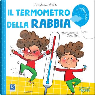 Il termometro della rabbia by Cristina Petit