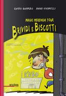 Magic merenda tour. Brividi e biscotti by Anna Vivarelli, Guido Quarzo