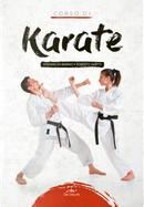 Corso di karate by Roberto Ghetti, Stefano Di Marino
