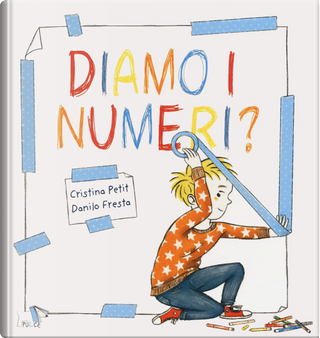 Diamo i numeri? by Cristina Petit, Danilo Fresta