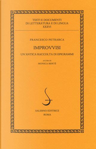 Improvvisi. Un'antica raccolta di epigrammi. Testo latino a fronte by Francesco Petrarca
