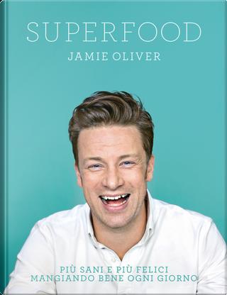 Superfood by Jamie Oliver