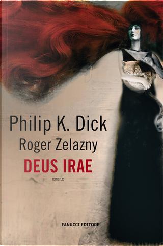 Deus irae by Philip K. Dick, Roger Zelazny