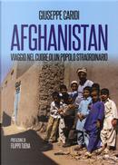 Afghanistan. Viaggio nel cuore di un popolo straordinario by Giuseppe Caridi