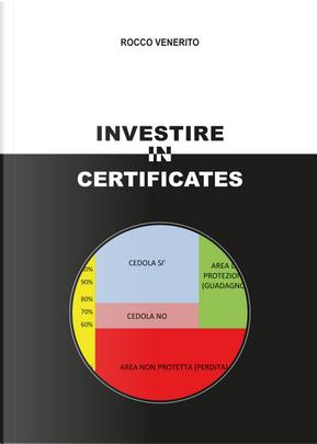 Investire in certificates by Rocco Venerito