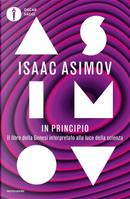 In principio. Il libro della Genesi interpretato alla luce della scienza by Isaac Asimov