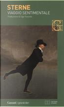 Viaggio sentimentale di Yorick lungo la Francia e l'Italia. Testo inglese a fronte by Laurence Sterne