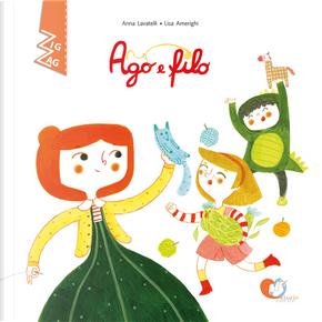 Ago e filo. Ediz. alfabetica by Anna Lavatelli