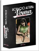 Voyeur. Ediz. deluxe by Horacio Altuna