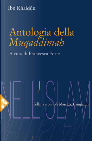 Antologia della Muqaddimah by Ibn Khaldun