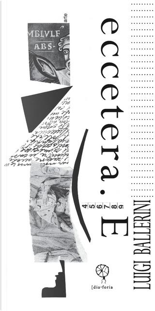 Eccetera. E by Luigi Ballerini