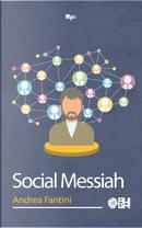 Social Messiah by Andrea Fantini