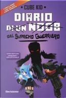Diario del supremo guerriero by Cube Kid
