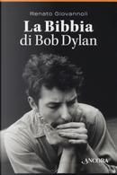La Bibbia di Bob Dylan. Cofanetto by Renato Giovannoli