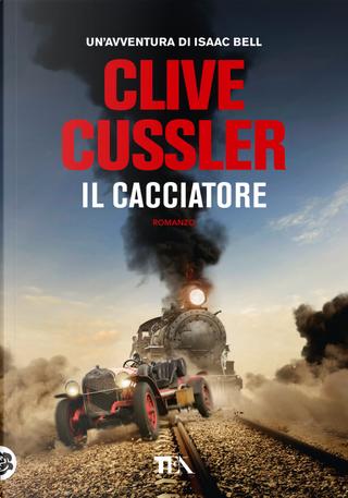 Il cacciatore by Clive Cussler
