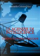 Le agenzie di intelligence. Vol. 2: Unione europea e Balcani by Antonella Colonna Vilasi