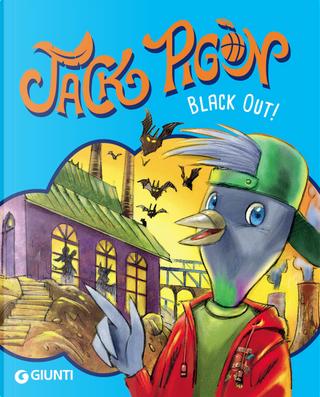 Black out! Jack Pigòn by Francesco Gungui