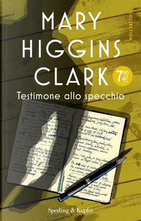 Testimone allo specchio by Mary Higgins Clark
