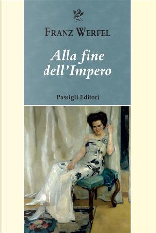 Alla fine dell'impero by Franz Werfel