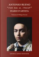 «C'est donc ça, l'Italie?». Diario d'artista by Antonio Bueno