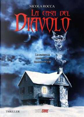 La casa del diavolo by Nicola Rocca