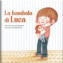 La bambola di Luca by Alicia Acosta, Luis Amavisca