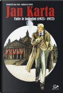 Jan Karta. Tutte le indagini (1925-1937) by Roberto Dal Prà, Rodolfo Torti