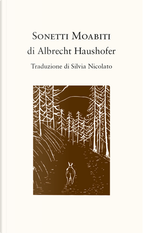 Sonetti Moabiti by Albrecht Haushofer