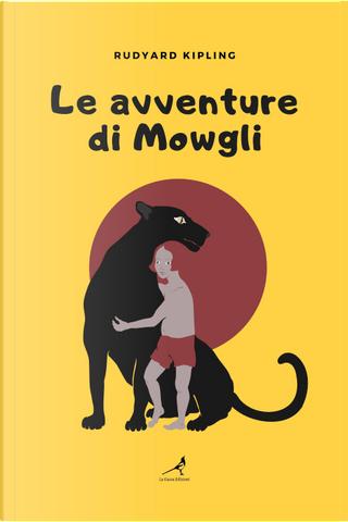 Le avventure di Mowgli by Rudyard Kipling