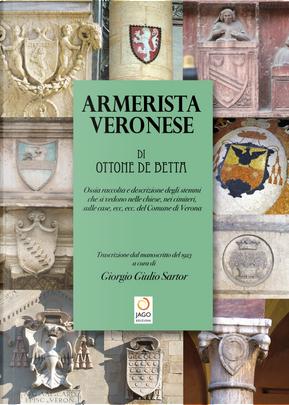 Armerista veronese by Giorgio G. Sartor, Ottone De Betta
