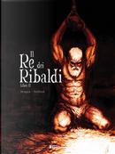 Il re dei Ribaldi. Vol. 2 by Vincent Brugeas