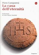 La casa dell'eternità by Piero Camporesi
