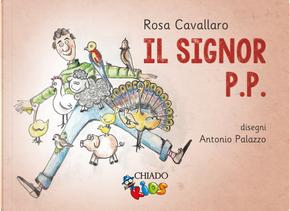 Il signor P.P. by Rosa Cavallaro
