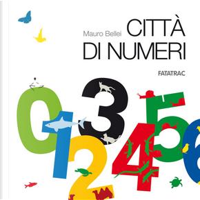 Città di numeri by Mauro Bellei