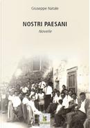 Nostri paesani by Giuseppe Natale