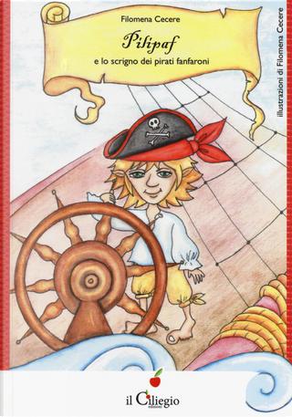 Pilipaf e lo scrigno dei pirati fanfaroni by Filomena Cecere