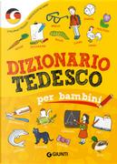 Dizionario tedesco per bambini by Margherita Giromini