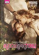 Incompatibili by Manuela Chiarottino