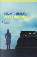 Dopo l'abbandono by Zeruya Shalev