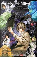 Illumina il nuovo mondo. Death note by Katsunari Mano, Masatoshi Kusakabe, Takeshi Obata, Tsugumi Ohba