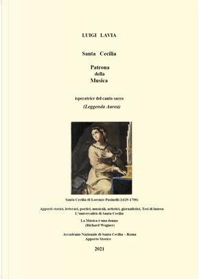 Santa Cecilia. Patrona della musica by Luigi Lavia