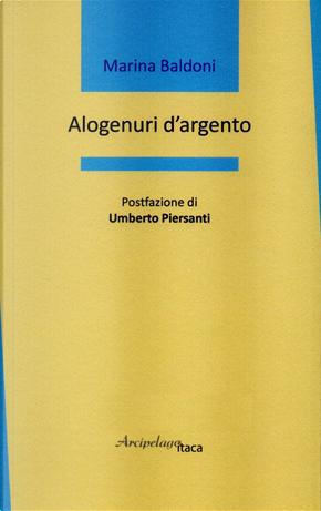 Alogenuri d'argento by Marina Baldoni
