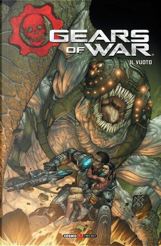 Gears of war. Vol. 3: Il vuoto by Jonny Rench, Joshua Ortega, Liam Sharp