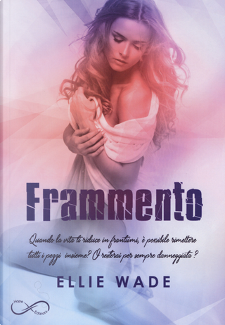 Frammento by Ellie Wade