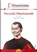 L'illuminista. Vol. 49-50-51: Niccolò Machiavelli