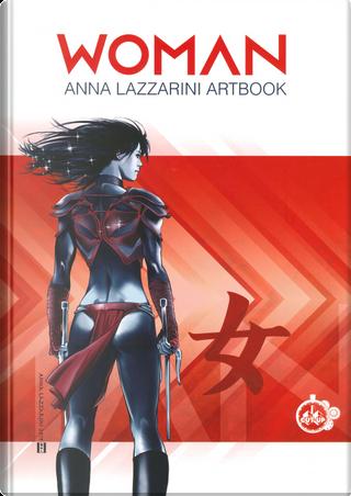 Woman. Anna Lazzarini artbook