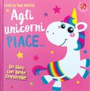 Agli unicorni piace... by Carrie Hennon, Jenny Copper