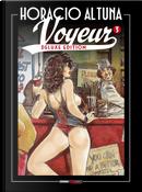 Voyeur. Ediz. deluxe. Vol. 3 by Horacio Altuna